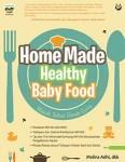 harga Home made healthy baby food: masak sehat penuh cinta Tokopedia.com