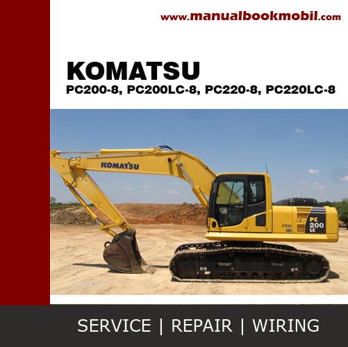harga Service manual komatsu excavator pc200-8 pc200lc-8 pc220-8 pc220lc- Tokopedia.com