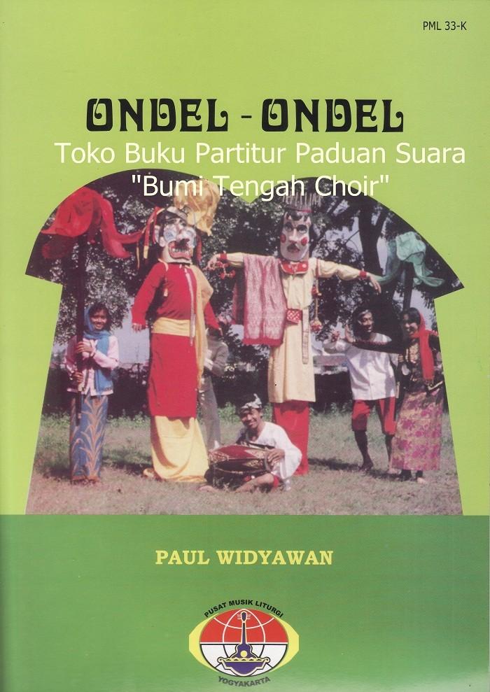 Jual Buku Partitur Paduan Suara Ondel Ondel 50 Lagu Daerah Satb