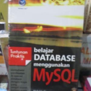 harga Tuntunan praktis: belajar database menggunakan mysql Tokopedia.com