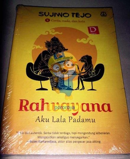 Novel RAHVAYANA 'Aku Lala Padamu' (Sujiwo Tejo)