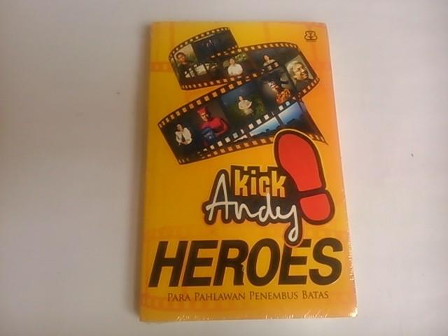 Kick Andy HEROES - Para Pahlawan Penembus Batas
