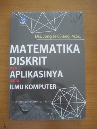 Matematika Diskrit dan Aplikasinya pada Ilmu Komputer-by Jong Jek Sian
