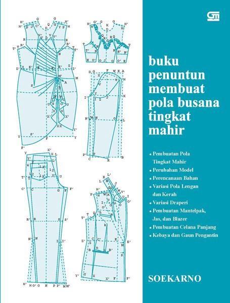 harga Buku penuntun membuat pola busana tingkat mahir oleh soekarno Tokopedia.com