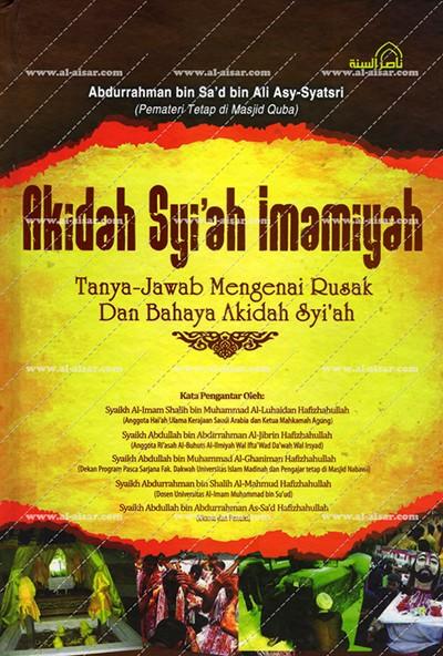 Hasil gambar untuk akidah syi'ah imamiyah abdurrahman bin sa'd bin ali asy-syateri