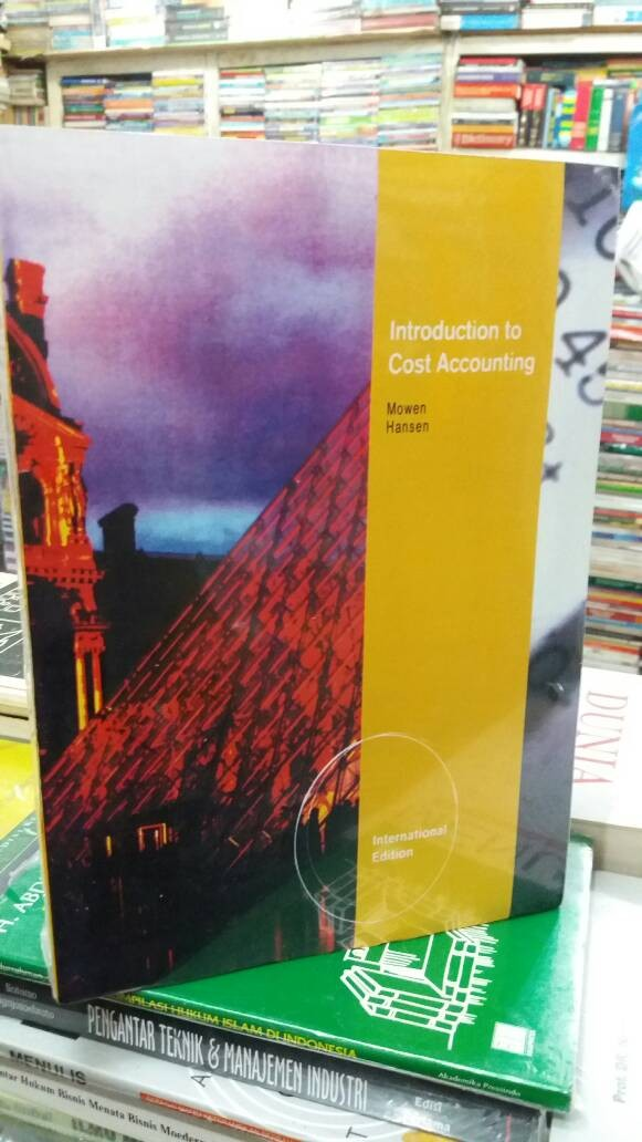 harga Introduction to cost accounting by hansen mowen Tokopedia.com
