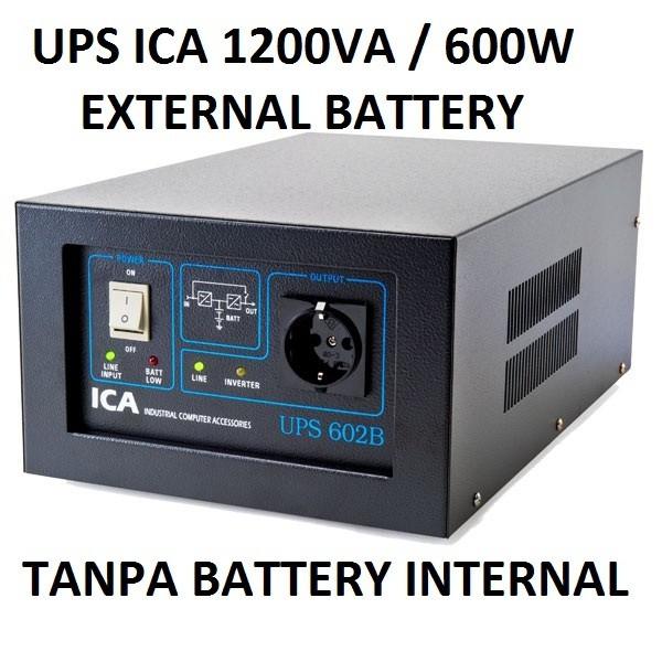 harga Ups ica 1200va / 600w khusus external battery 12v 7~65ah Tokopedia.com