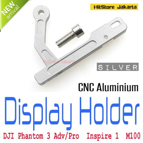 harga Cnc aluminium device display holder aksesoris dji phantom 3 - silver Tokopedia.com