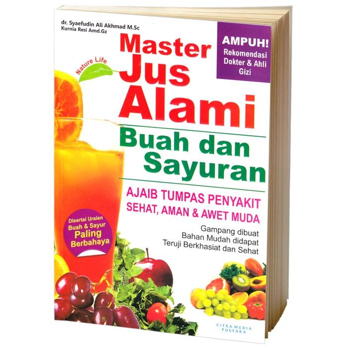 harga Buku kita - master jus alami buah & sayuran Tokopedia.com