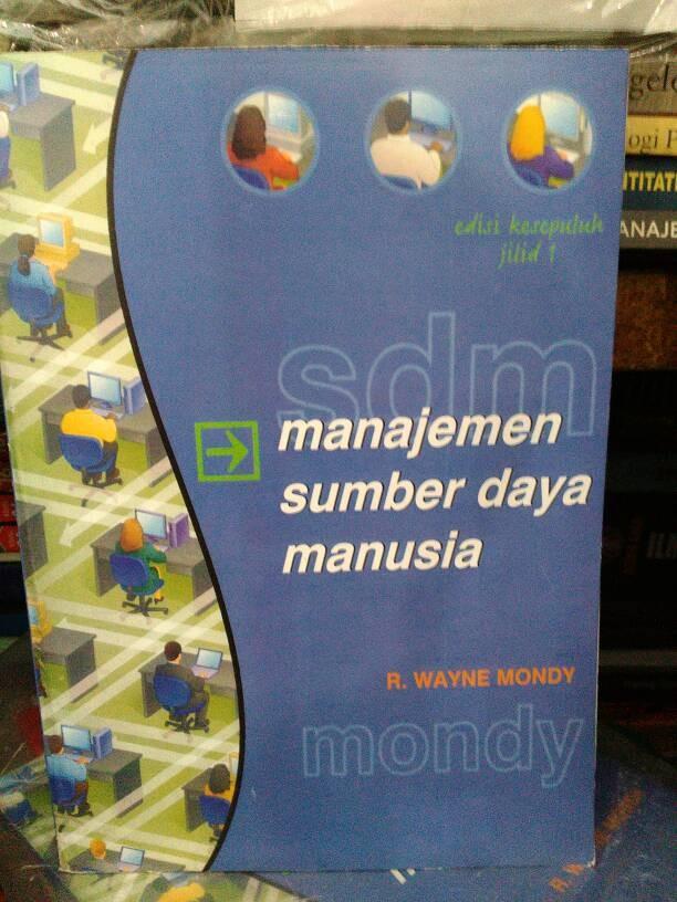 manajemen sumber daya manusia jilid 1 by mondy