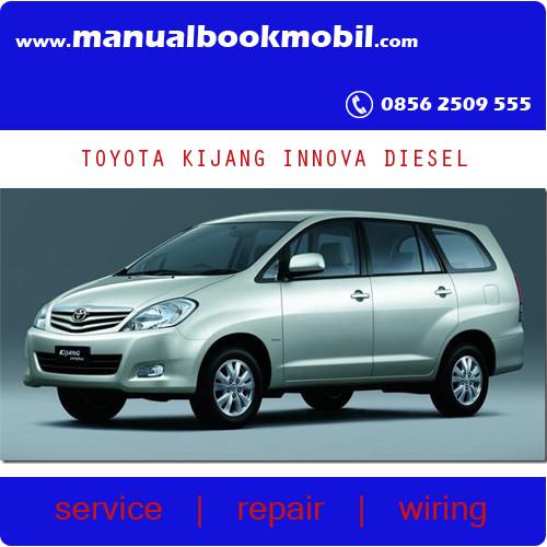 jual service manual toyota kijang innova diesel service manual rh tokopedia com Toyota Avanza Kijang Innova 2009