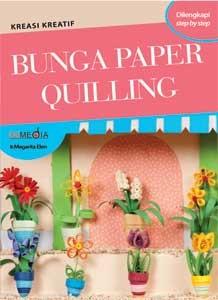 harga Bunga paper quilling: kreasi kreatif Tokopedia.com