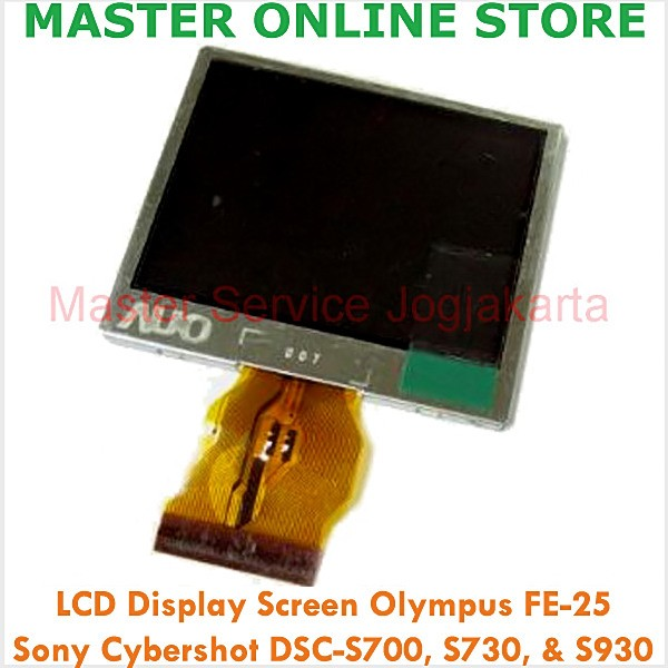 harga Lcd screen olympus fe-25, sony cybershot dsc-s700, s730, & s930 camera Tokopedia.com