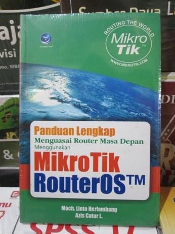 harga Panduan lengkap menguasai router masa depan menggunakan mikrotik route Tokopedia.com