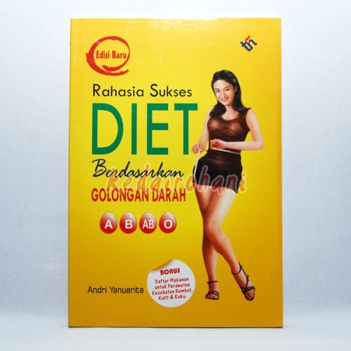 harga Rahasia sukses diet berdasarkan golongan darah Tokopedia.com
