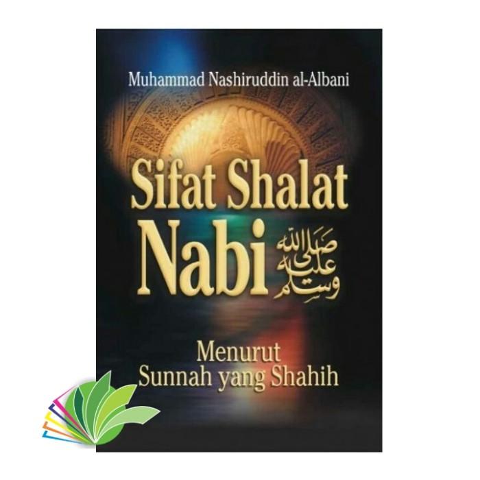 harga Sifat shalat nabi menurut sunnah yang shahih Tokopedia.com