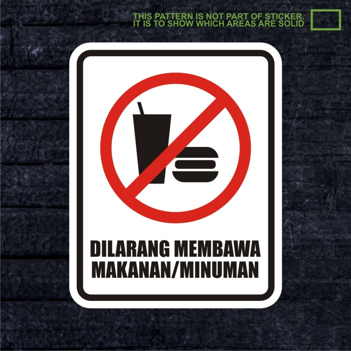 Jual Wskpc016 Sticker Warning Sign Dilarang Membawa Makanan