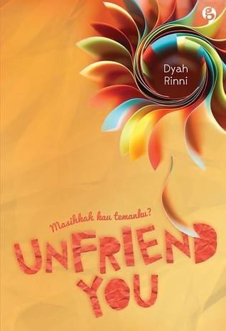 Foto Produk Unfriend You Novel Romance Remaja Persahabatan dari MiliSae