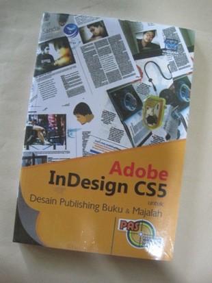 harga Panduan aplikasi dan solusi adobe indesign cs5 untuk desain publishing Tokopedia.com