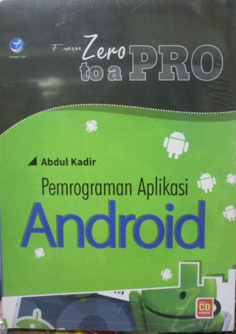 harga Buku from zero to a pro: pemrograman aplikasi android + bonus cd Tokopedia.com