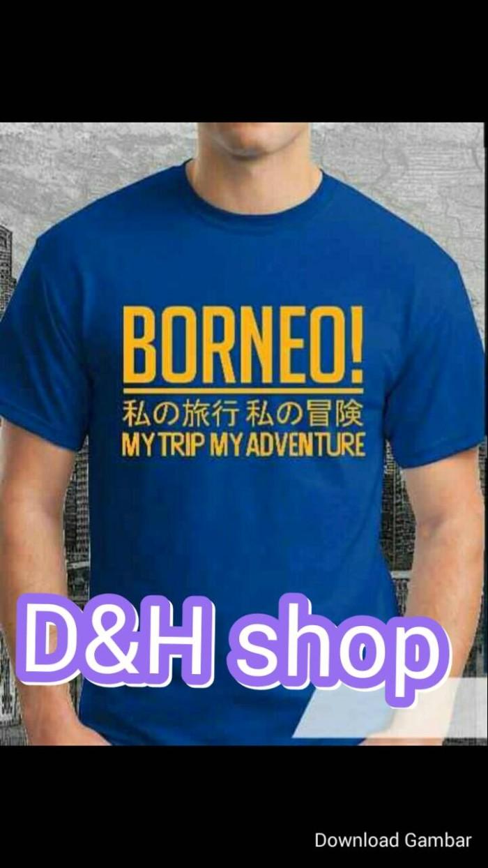 Jual Kaos Baju T Shirt Oblong BORNEO Jakarta Timur D & H Shop