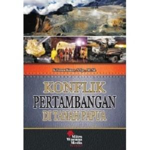 harga Konflik pertambangan di tanah papua Tokopedia.com