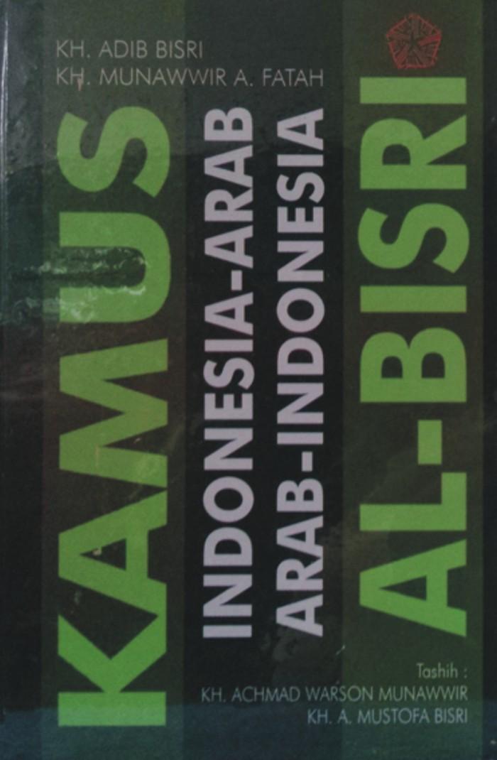 harga Kamus indonesia arab al bisri (buku pelajaran; referensi bahasa) Tokopedia.com