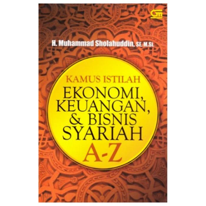 harga Kamus istilah ekonomi keuangan & bisnis syariah - m. sholahuddin Tokopedia.com
