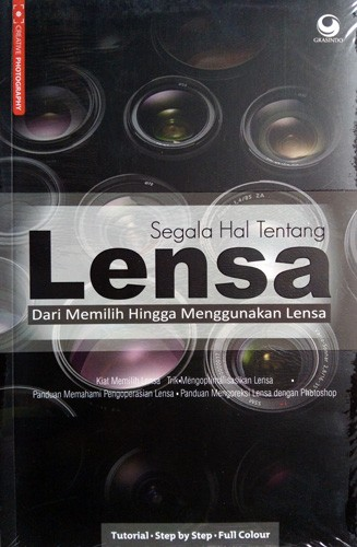 harga Buku fotografi : segala hal tentang lensa : dari memilih hingga Tokopedia.com