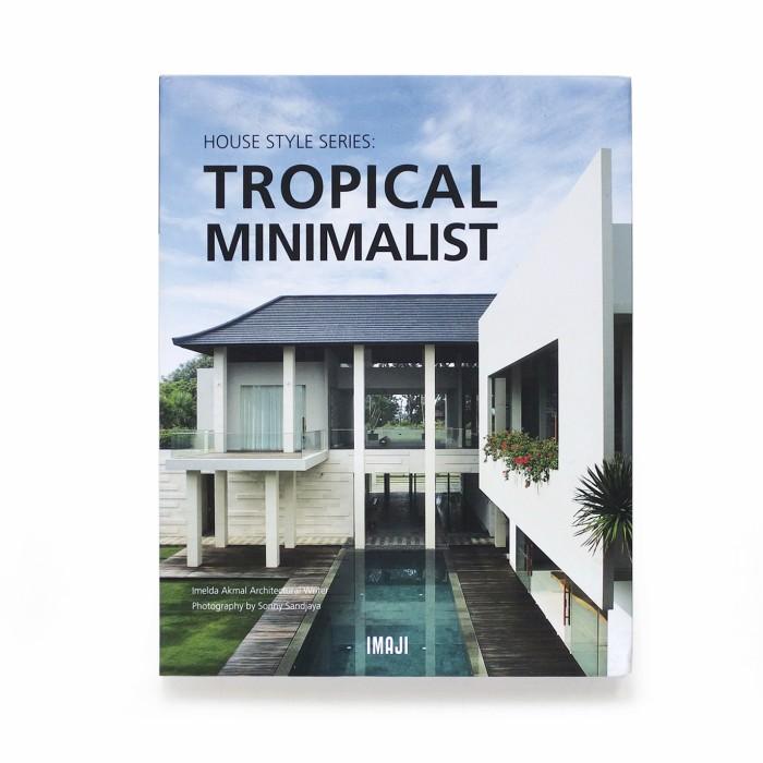 harga House style series: tropical minimalist Tokopedia.com