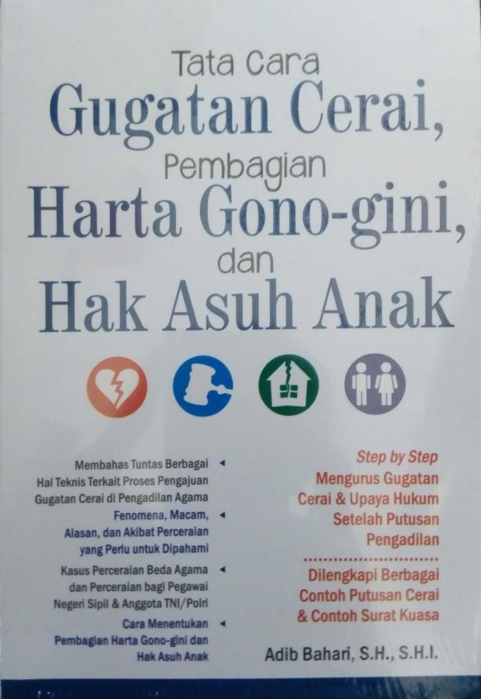 Jual Tata Caara Gugatan Cerai Pembagian Harta Gono Gini Dan Hak Asuh Anak Kota Tangerang Selatan Republik Fiksi Os Tokopedia