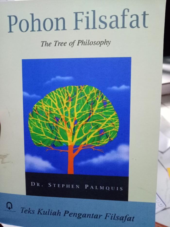 harga Pohon filsafat(the tree of philosophy) -dr stephen palmquis Tokopedia.com