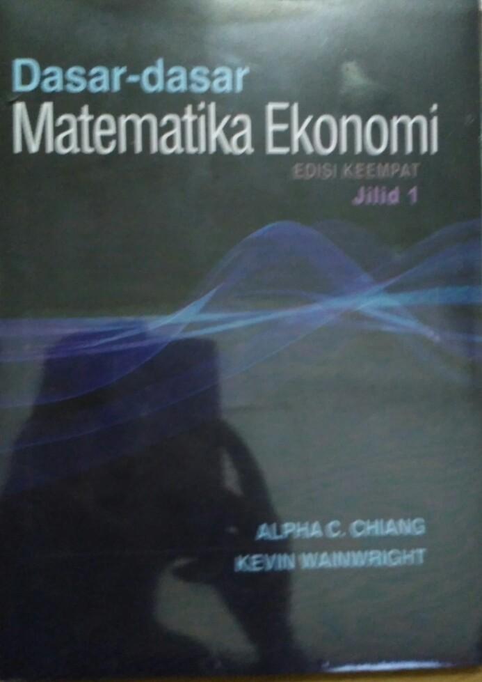 harga Dasar-dasar matematika ekonomi ed.4 jilid 1 Tokopedia.com
