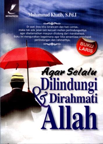 Foto Produk Agar Selalu Dilindungi & Dirahmati Allah dari Pustaka Media Surabaya