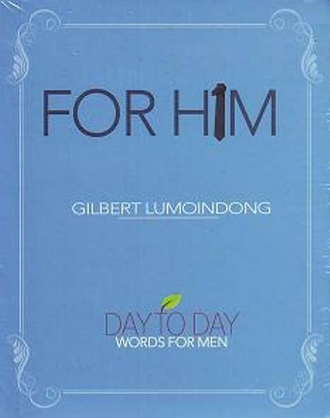 harga For him - day to day words for men (gilbert lumoindong) Tokopedia.com