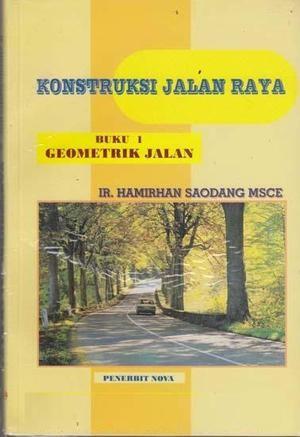 harga Konstruksi jalan raya (buku 1) hamirhan saodang Tokopedia.com