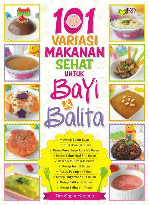 harga 101 variasi makanan sehat untuk bayi & balita - tim dapur kanaya Tokopedia.com