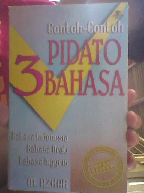 Jual Contoh Contoh Pidato 3 Bahasa Bahasa Arab Inggris Indonesia