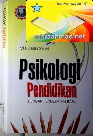 Psikologi Pendidikan dengan Pendekatan Baru (Muhibbin Syah)