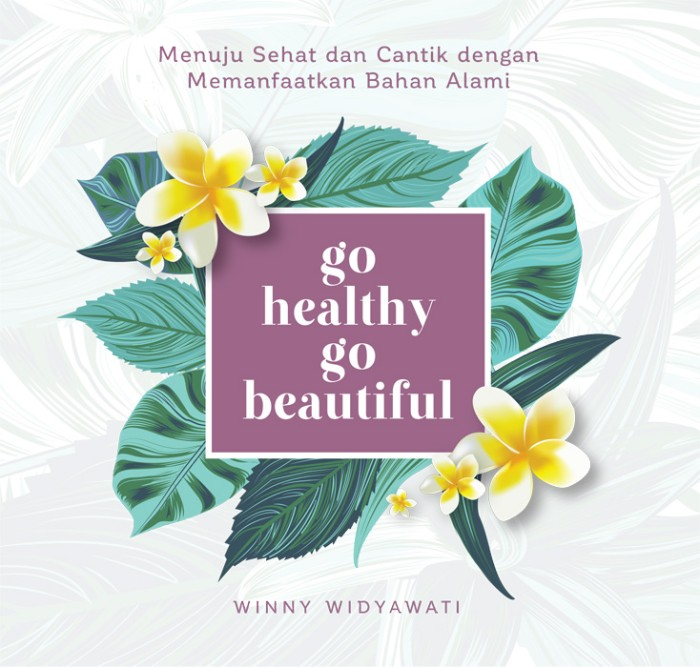 harga Go healthy go beautiful Tokopedia.com