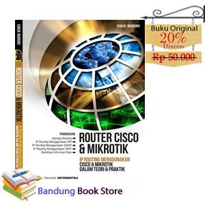 harga Buku router cisco dan mikrotik, kukuh nugroho Tokopedia.com