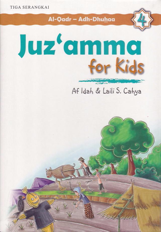 Jual Juzamma For Kids 4 Surat Al Qadr Surat Adh Dhuhaa Af Idah Dki Jakarta Pustaka Gramedia Tokopedia