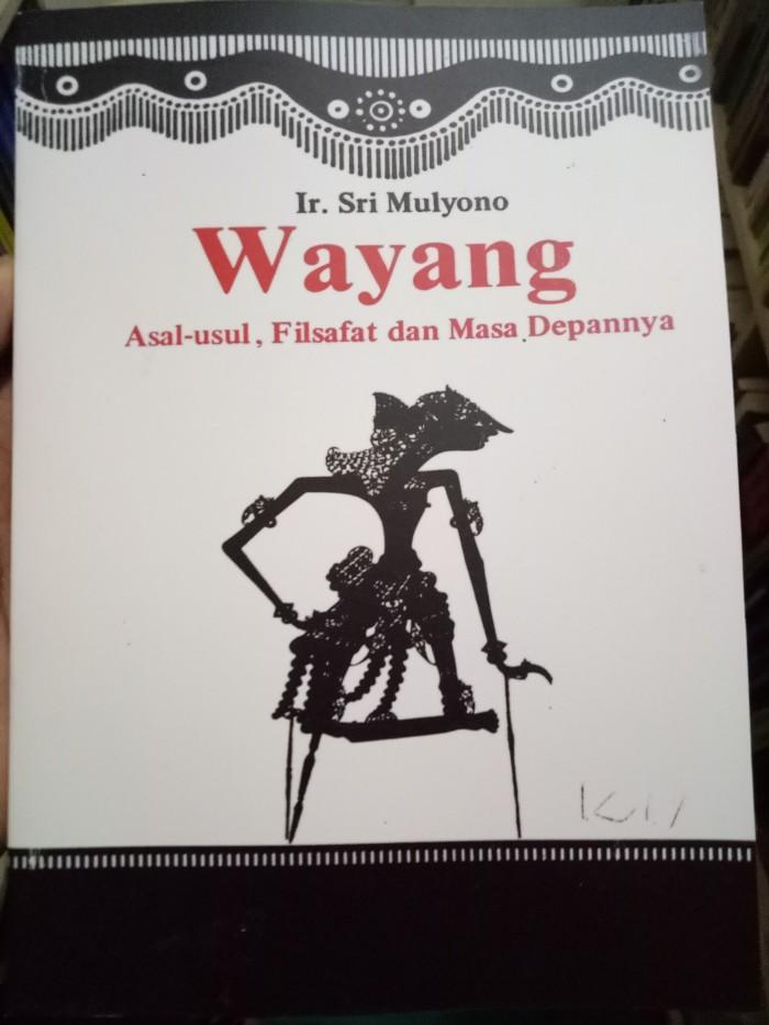 harga Wayang: asal usul filsafat dan masa depannya - ir. sri mulyono Tokopedia.com