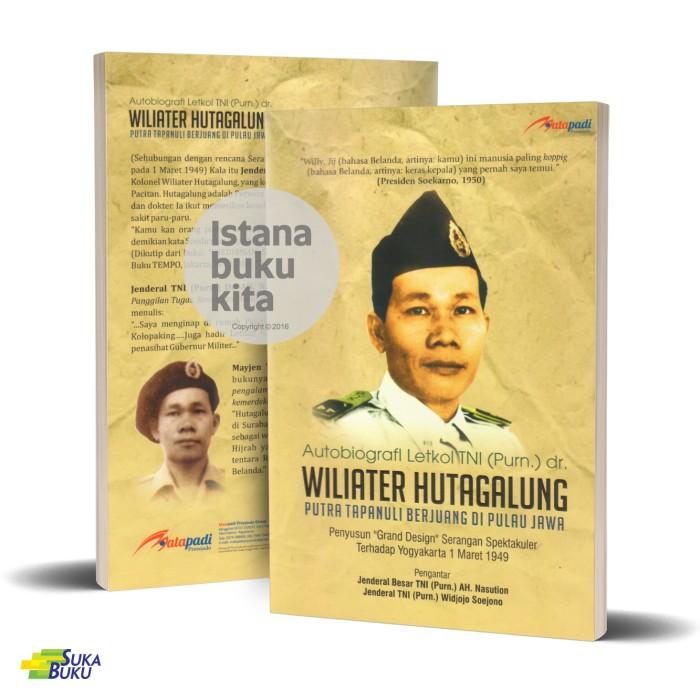 harga Suka buku - autobiografi letkol tni (purn.) dr. wiliater hutagalung Tokopedia.com