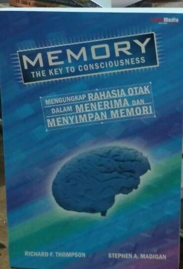 harga Mengungkap rahasia otak dalam menerima dan menyimpan memori Tokopedia.com