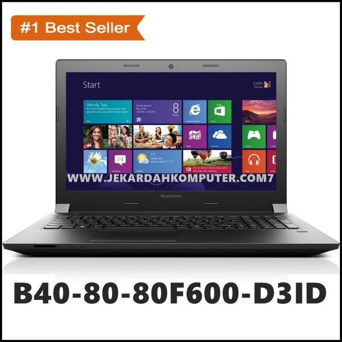 Jual Laptop Lenovo B40 80 80f600 D3id Ci3 5005u 2 0ghz 4gb 500gb Intel Jakarta Pusat Jekardah Ninetynine Tech Tokopedia