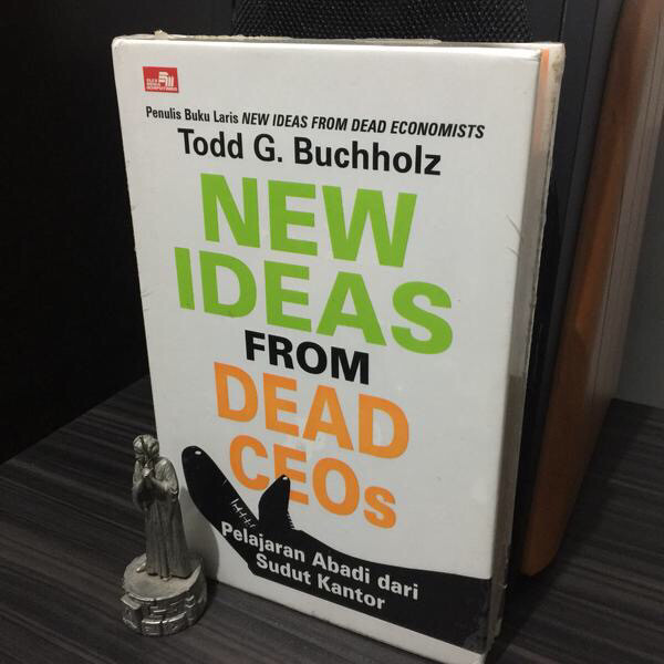 harga New ideas from dead ceos (hardcover) - todd g. buchholz Tokopedia.com
