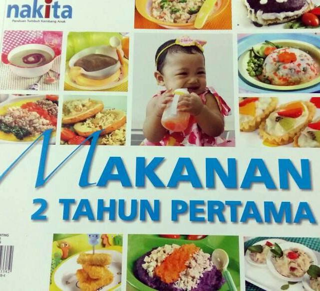 harga Buku parenting serial buku nakita : makanan 2 tahun pertama Tokopedia.com