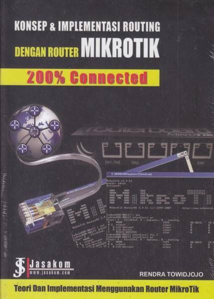 harga Konsep & implementasi routing dengan router mikrotik 200% connected Tokopedia.com