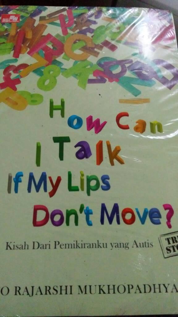 harga Autis-how can i talk if my lips don't move? Tokopedia.com